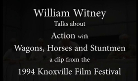 william witney,knoxville film festival, stuntmen